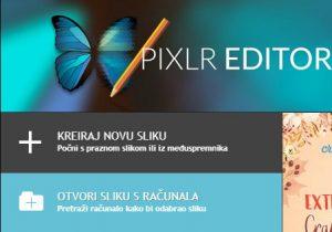 Klikni ovdje da bi otvorio program PIXLR EDITOR.